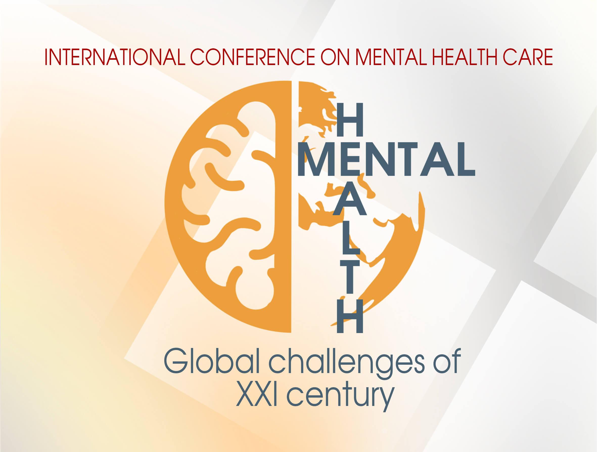 Международная конференция «Психическое здоровье: глобальные вызовы 21 столетия»